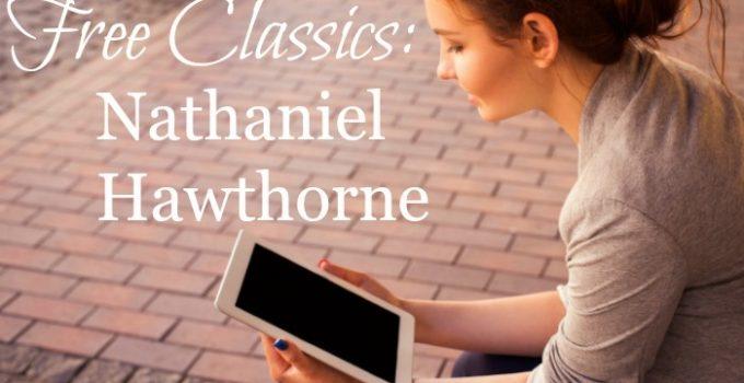 Free Classics – Nathaniel Hawthorne